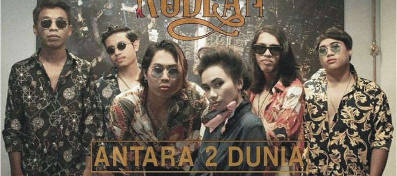 ANTARA 2 DUNIA SINGLE TERBARU THE RUDEAN
